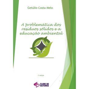A-Problematica-Dos-Residuos-Solidos-E-A-Educacao-Ambiental