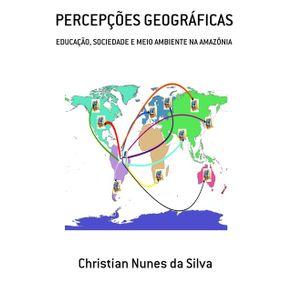 Percepcoes-Geograficas--Educacao-Sociedade-E-Meio-Ambiente-Na-Amazonia