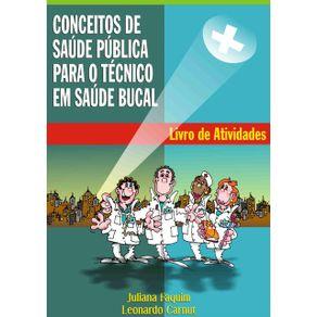 Conceitos-De-Saude-Publica-Para-O-Tecnico-Em-Saude-Bucal--Livro-De-Atividades