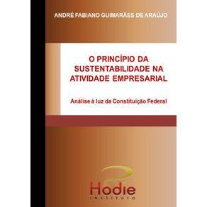 O-Principio-Da-Sustentabilidade-Na-Atividade-Empresarial--Analise-A-Luz-Da-Constituicao-Federal