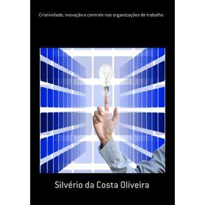 Criatividade-Inovacao-E-Controle-Nas-Organizacoes-De-Trabalho