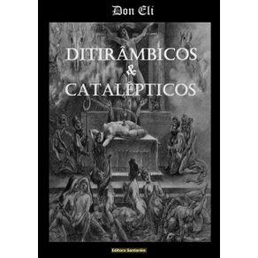 Ditirambicos-----Catalepticos