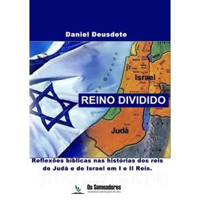 Reino-Dividido--Reflexoes-Biblicas-Nas-Historias-Dos-Reis-De-Juda-E-De-Israel-Em-I-E-Ii-Reis