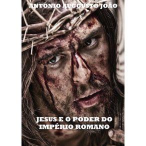 Jesus-E-O-Poder-Do-Imperio-Romano