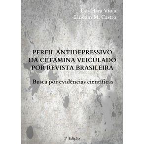 Perfil-Antidepressivo-Da-Cetamina-Veiculado-Por-Revista-Brasileira--Busca-Por-Evidencias-Cientificas