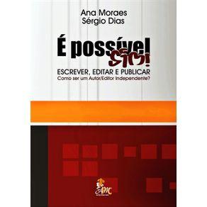 E-Possivel-Sim--Escrever-Editar-E-Publicar--Como-Ser-Um-Autor-Editor-Independente-