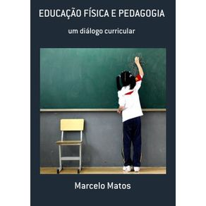 Educacao-Fisica-E-Pedagogia--Um-Dialogo-Curricular