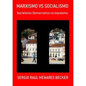 Marxismo-Vs-Socialismo--Socialismo-Democratico-Vs-Marxismo