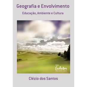 Geografia-E-Envolvimento--Educacao-Ambiente-E-Cultura