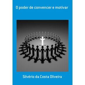 O-Poder-De-Convencer-E-Motivar