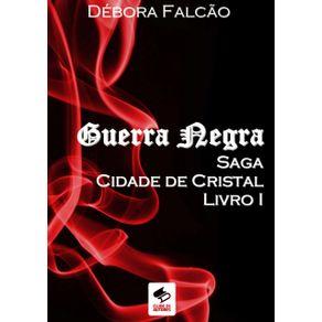 Guerra-Negra--Saga-Cidade-De-Cristal-Livro-I