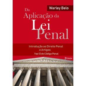 Da-Aplicacao-Da-Lei-Penal--Introducao-Ao-Direito-Penal-E-Artigos-1O.-Ao-12-Do-Codigo-Penal