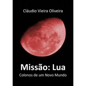 Missao--Lua--Colonos-De-Um-Novo-Mundo