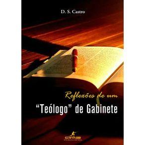 Reflexoes-De-Um-Teologo-De-Gabinete--D.-S.-Castro