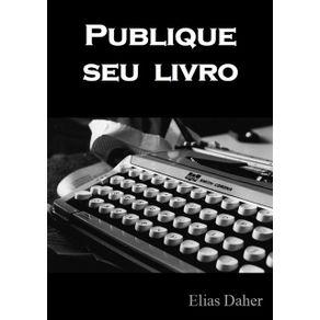 Publique-Seu-Livro--Os-Caminhos-E-Desafios-Do-Escritor