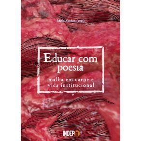 Educar-Com-Poesia--Malha-Em-Carne-E-Vida-Institucional