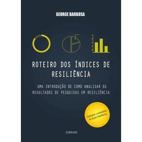 Roteiro-Dos-Indices-De-Resiliencia--Uma-Introducao-De-Como-Analisar-Os-Resultados-De-Pesquisas-Em-Resiliencia