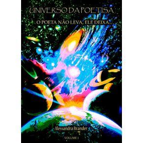 Universo-Da-Poetisa--O-Poeta-Nao-Leva-Ele-Deixa---Vol.-1