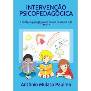 Intervencao-Psicopedagogica--A-Docencia-Pedagogica-No-Ensino-Da-Leitura-E-Da-Escrita
