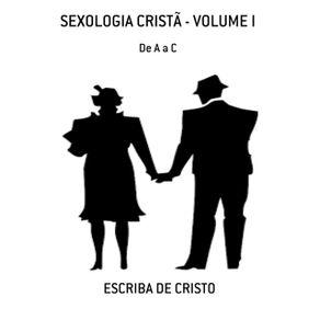 Sexologia-Crista---Volume-I--De-A-A-C