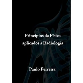 Principios-Da-Fisica-Aplicados-A-Radiologia