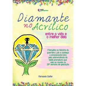 Diamante-No-Acrilico--Entre-A-Vida-E-O-Melhor-Dela