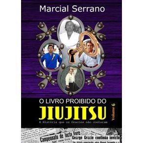 O-Livro-Proibido-Do-Jiu-Jitsu-Vol.-6--A-Historia-Que-Os-Gracies-Nao-Contaram-