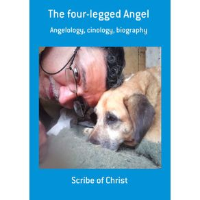 The-Four-Legged-Angel--Angelology-Cinology-Biography