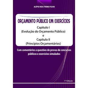 Orcamento-Publico-Em-Exercicios--Capitulo-I--Evolucao-Do-Orcamento-Publico--E-Capitulo-Ii--Principios-Orcamentarios-