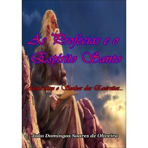 As-Profecias-E-O-Espirito-Santo--Assim-Disse-O-Senhor-Dos-Exercitos...