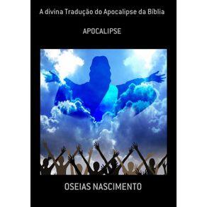 A-Divina-Traducao-Do-Apocalipse-Da-Biblia--Apocalipse