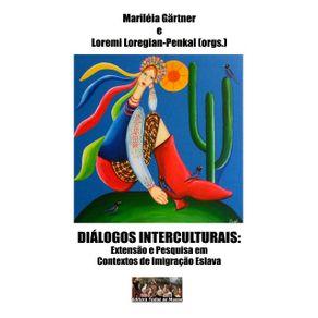 Dialogos-Interculturais--Extensao-E-Pesquisa-Em-Contextos-De-Imigracao-Eslava