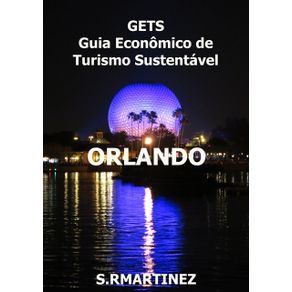 Gets---Orlando--Guia-Economico-De-Turismo-Sustentavel
