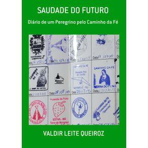 Saudade-Do-Futuro--Diario-De-Um-Peregrino-Pelo-Caminho-Da-Fe