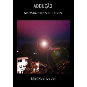 Abducao--Greys-Raptores-Noturnos