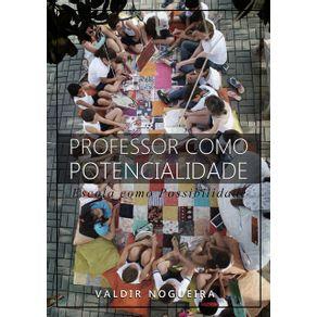 Professor-Como-Potencialidade--Escola-Como-Possibilidade