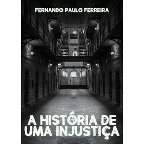A-Historia-De-Uma-Injustica