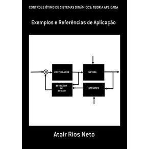 Controle-Otimo-De-Sistemas-Dinamicos--Teoria-Aplicada--Exemplos-E-Referencias-De-Aplicacao