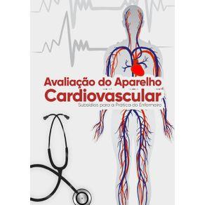 Avaliacao-Do-Aparelho-Cardiovascular--Subsidios-Para-A-Pratica-Do-Enfermeiro-