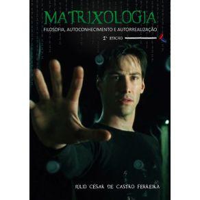 Matrixologia--Filosofia-Autoconhecimento-E-Autorrealizacao