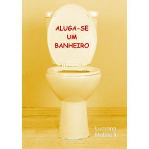 Aluga-Se-Um-Banheiro