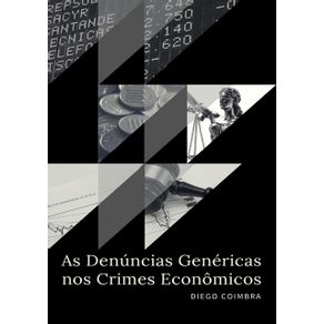 As-Denuncias-Genericas-Nos-Crimes-Economicos