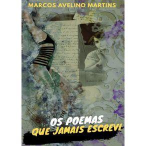 Os-Poemas-Que-Jamais-Escrevi