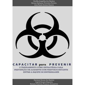 Capacitar-Para-Prevenir---O-Treinamento-Como-Estrategia-Para-Prevencao-De-Acidente-Com-Perfurocortante-Entre-A-Equipe-De-Enfermagem-