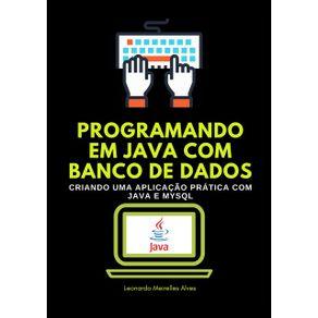 Programando-Em-Java-Com-Banco-De-Dados--Criando-Uma-Aplicacao-Pratica-Com-Java-E-Mysql
