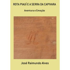 Rota-Piaui-E-A-Serra-Da-Capivara--Aventura-E-Emocao