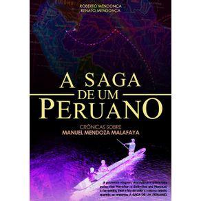 A-Saga-De-Um-Peruano--Cronicas-Sobre-Manuel-Mendoza-Malafaya