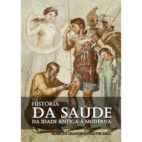 Historia-Da-Saude---Da-Idade-Antiga-A-Moderna