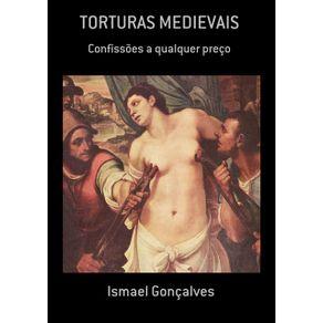 Torturas-Medievais--Confissoes-A-Qualquer-Preco