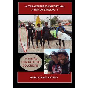 Altas-Aventuras-Em-Portugal--A-Trip-Do-Barulho---Ii